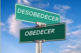 Consecuencias De La Obediencia Y La Desobediencia
